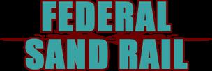 Federal Sand Rail